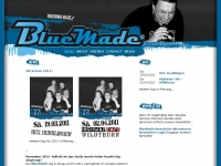 BlueMade .::. Rocking Bluez Band .::. News / Newsletter / Gigs