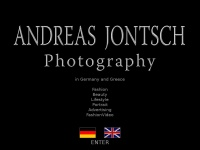 Andreas Jontsch, Fashion photographer and filmmaker, based in Corfu / Greece and Detmold / Germany, Modefotograf, Fotograf Mode |   Welcome