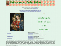 die Heilige Maria, Mutter Gottes, ihr Leben und Wirken, Virtuelle Kapelle