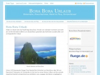 Bora Bora Urlaub - Reiseinfos, Pauschalreise, Hotel & Flug, Ferienhäuser