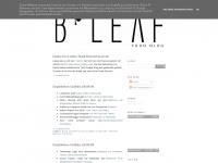 bleafyourblog.blogspot.com