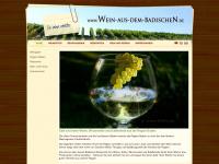 Wein aus dem Badischen. Breisgau, Ortenau, Markgärflerland, Kaiserstuhl...